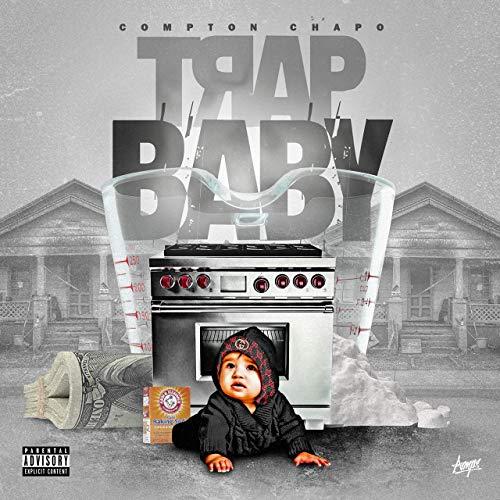 Compton Chapo – Trap Baby