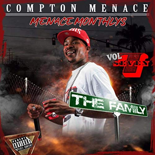Compton Menace – Menace Monthly, Vol. 7: The Family