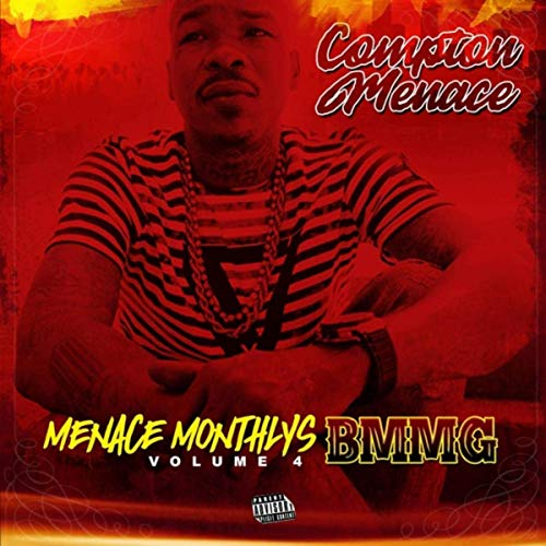 Compton Menace – Menace Monthlys, Vol. 4: Bmmg