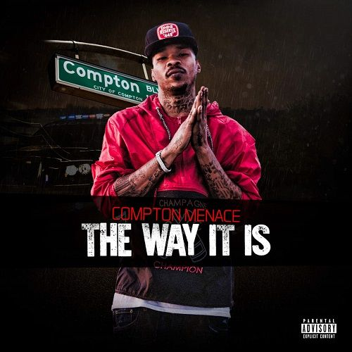 Compton Menace – The Way It Is