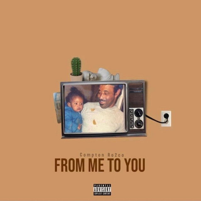 Compton Ro2co – From Me To You