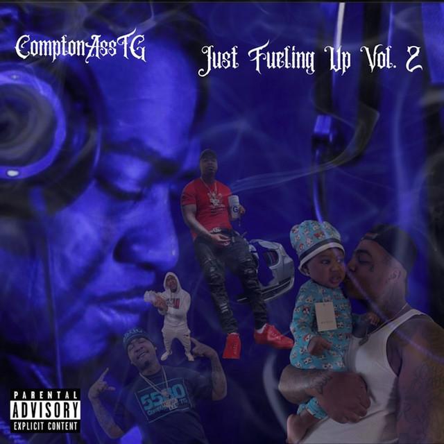 ComptonAsstg – Just Fueling Up, Vol. 2