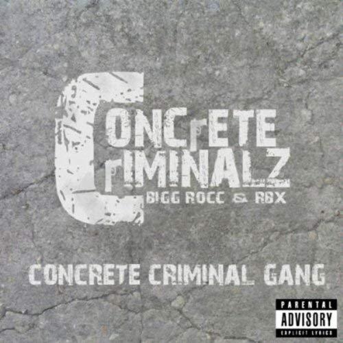 Concrete Criminalz - Concrete Criminal Gang