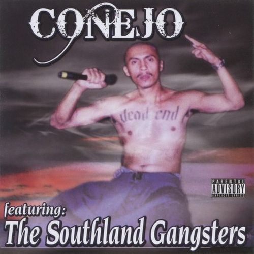 Conejo – Conejo Featuring The Southland Gangsters
