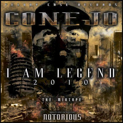 Conejo - I Am Legend The Mixtape