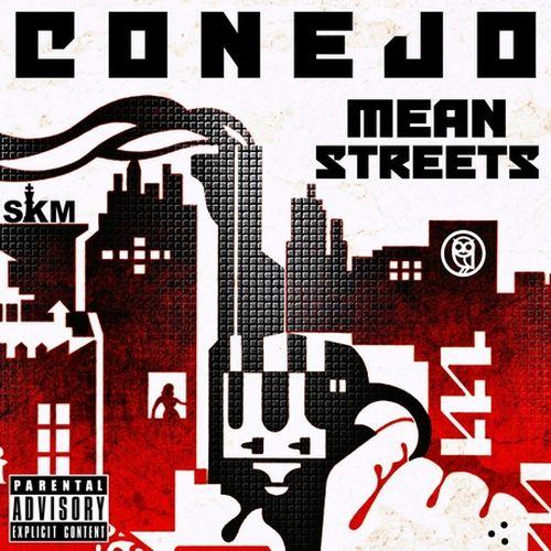 Conejo – Mean Streets
