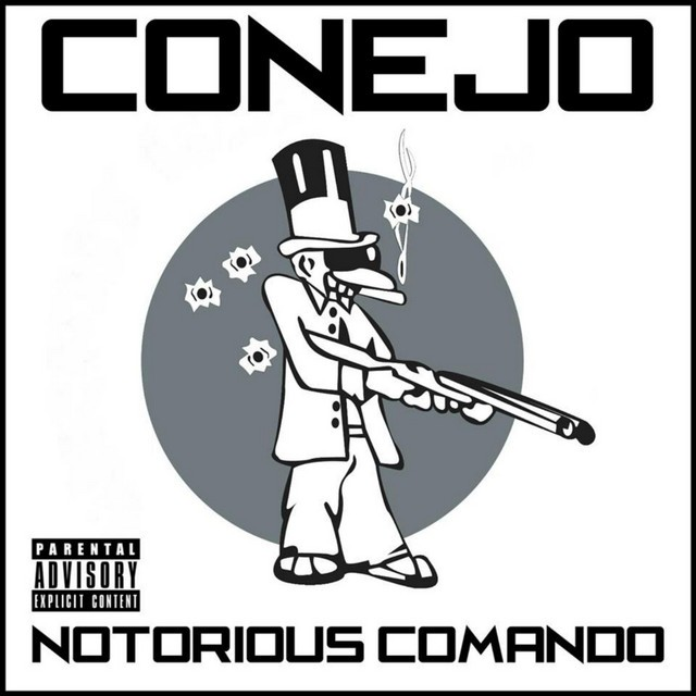 Conejo – Notorious Comando