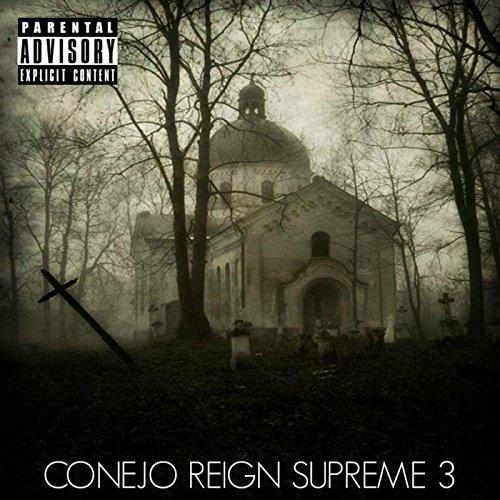 Conejo – Reign Supreme 3