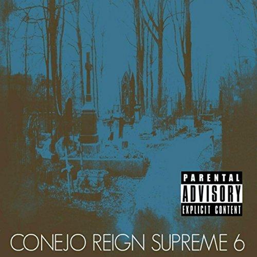 Conejo – Reign Supreme 6