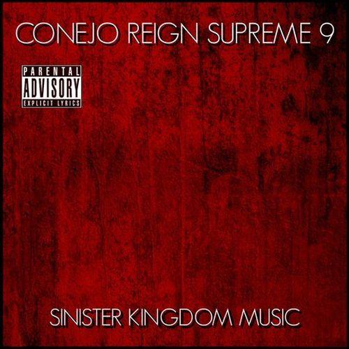 Conejo – Reign Supreme 9