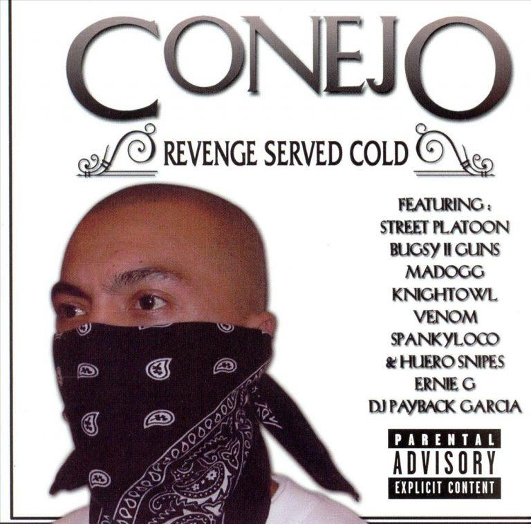 Conejo – Revenge Served Cold