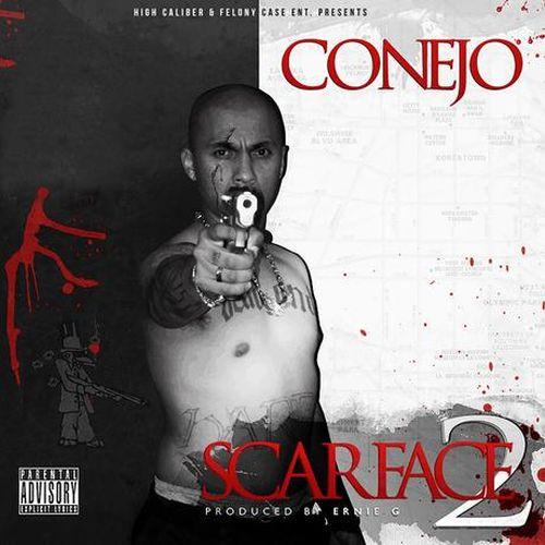 Conejo – Scarface 2 The Mixtape