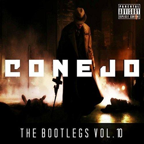 Conejo – The Bootlegs, Vol. 10