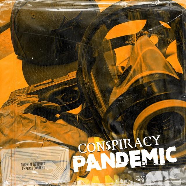 Con$piracy – Pandemic – EP