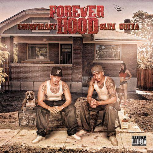 Conspiracy & Slim Gutta – Forever Hood