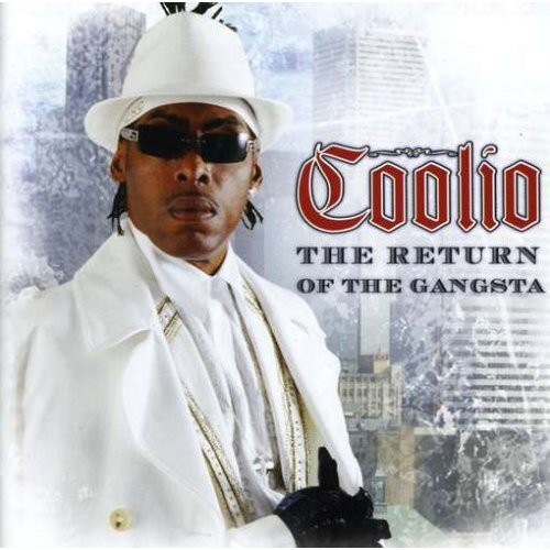 Coolio – The Return Of The Gangsta