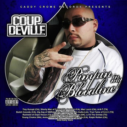 Coup DeVille – Pimpin In My Bloodline