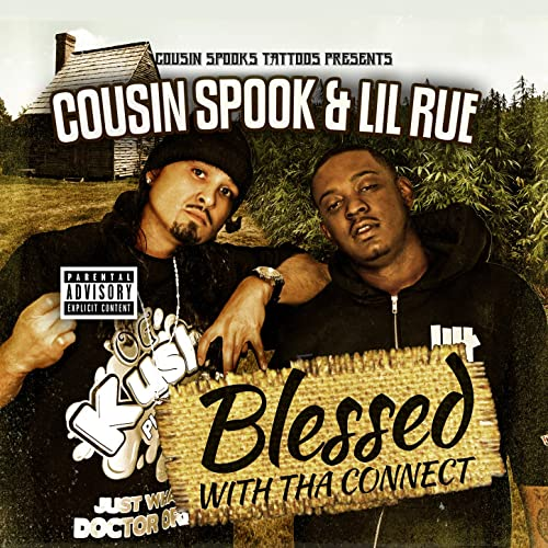 Cousin Spook & Lil Rue – Blessed With Tha Connect