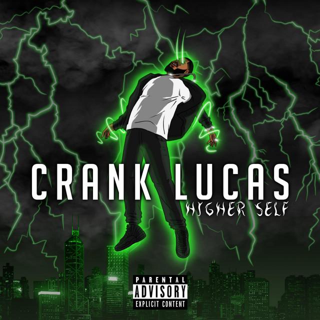 Crank Lucas – Higher Self