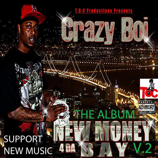 Crazy Boi – New Money 4 Tha Bay, Vol. 2