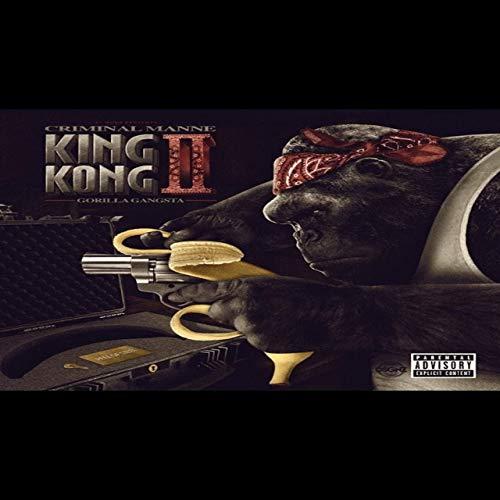 Criminal Manne – King Kong II Gorilla Gangsta