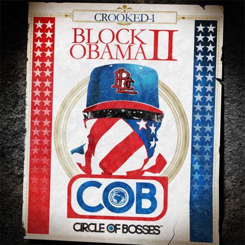 Crooked I - Block Obama II