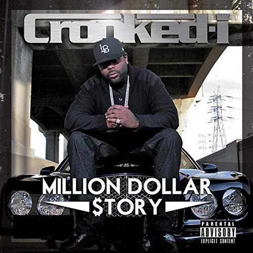 Crooked I – Million Dollar $tory