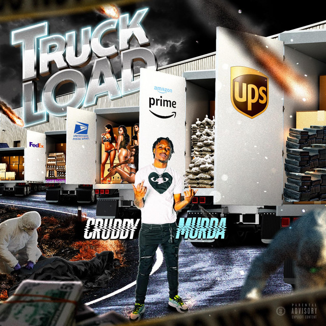 CruddyMurda – Truck Load