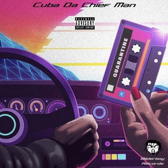 Cuba Da ChiefMan – Quarantine (Freestyle Mixtape)