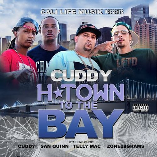 Cuddy - H Town To The Bay