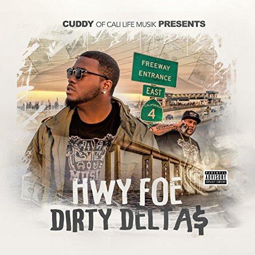 Cuddy & Hwy Foe – Dirty Delta$