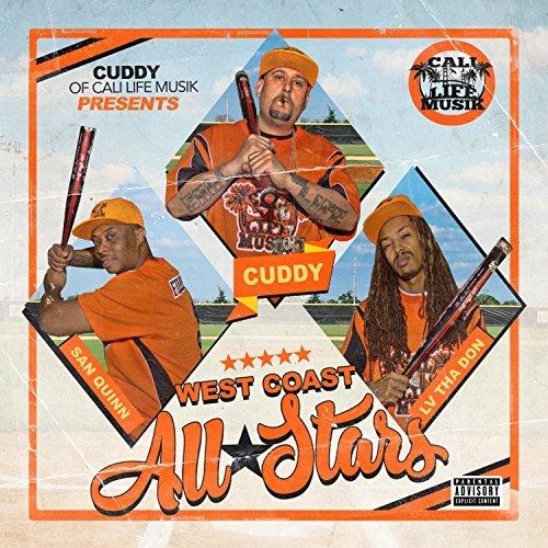 Cuddy, San Quinn, LV Tha Don – West Coast All Stars