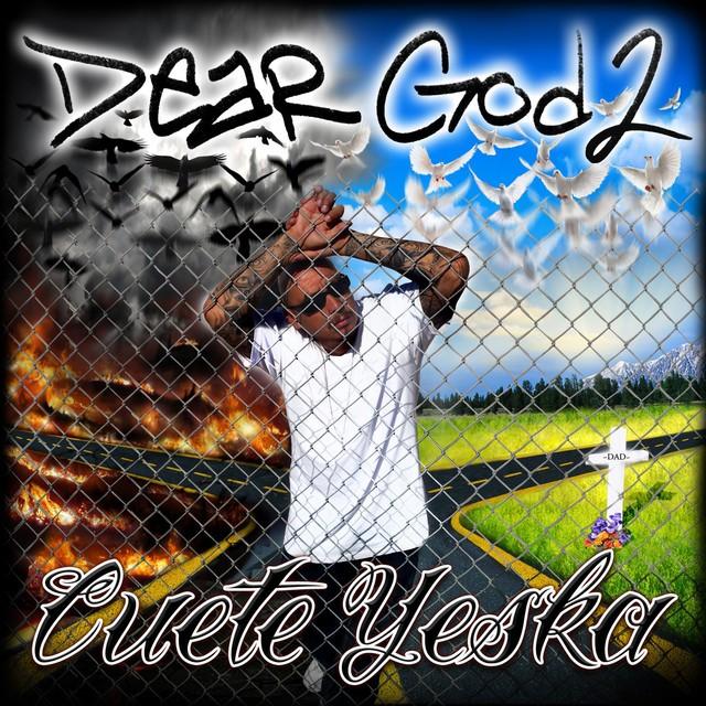 Cuete Yeska – Dear God, Vol. 2
