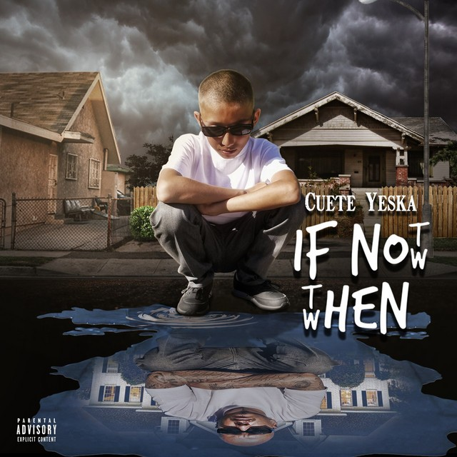 Cuete Yeska – If Not Now Then When