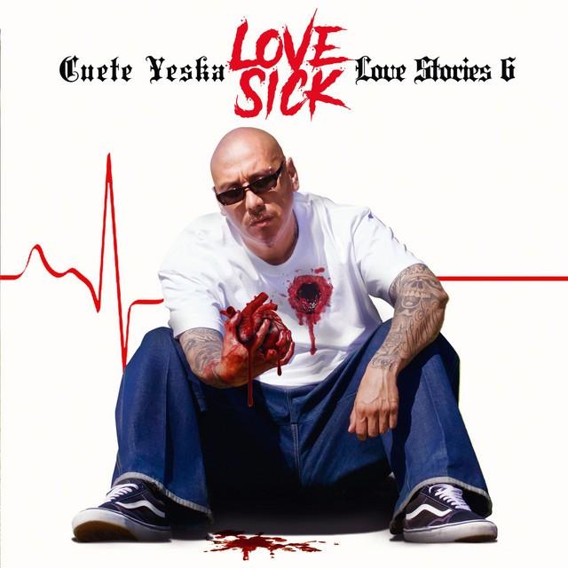 Cuete Yeska – Love Stories 6: Love Sick