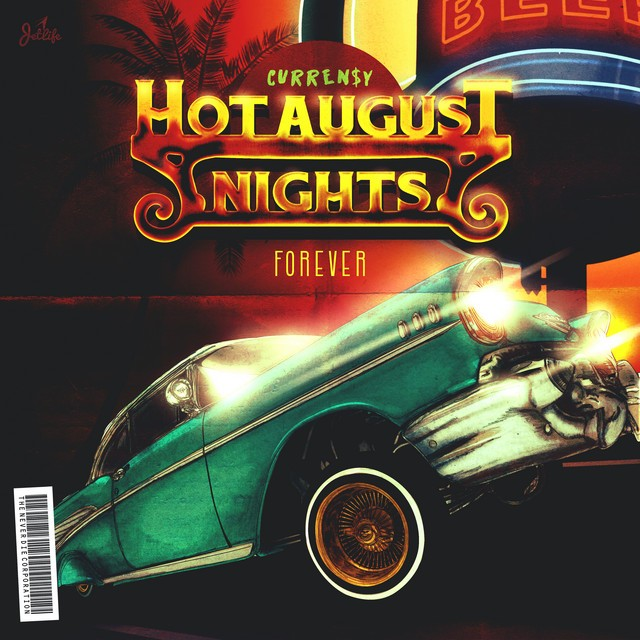 Curren$y – Hot August Nights Forever