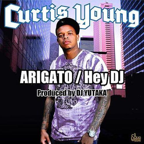Curtis Young – Atigato / Hey DJ