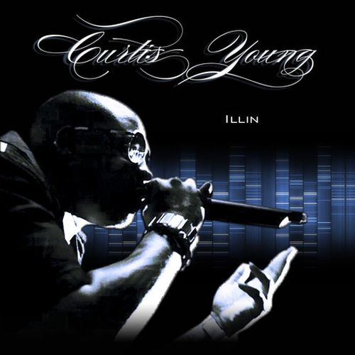 Curtis Young – Illin