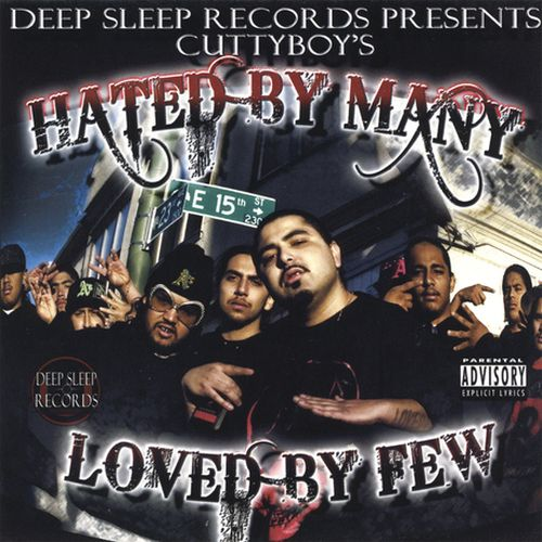 Cuttyboy - Hated By Many Loved By Few