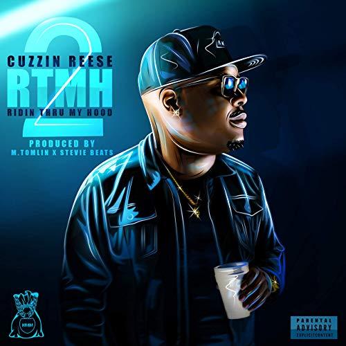 Cuzzin Reese – Ridin Thru My Hood 2