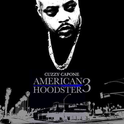 Cuzzy Capone – American Hoodster 3