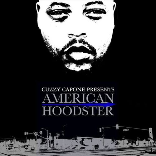 Cuzzy Capone – American Hoodster
