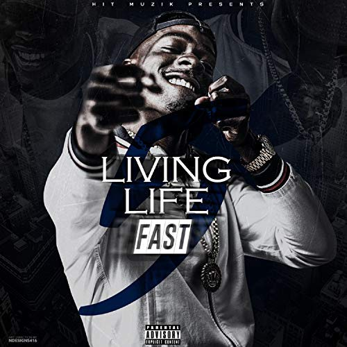 D Aye – Living Life Fast 5