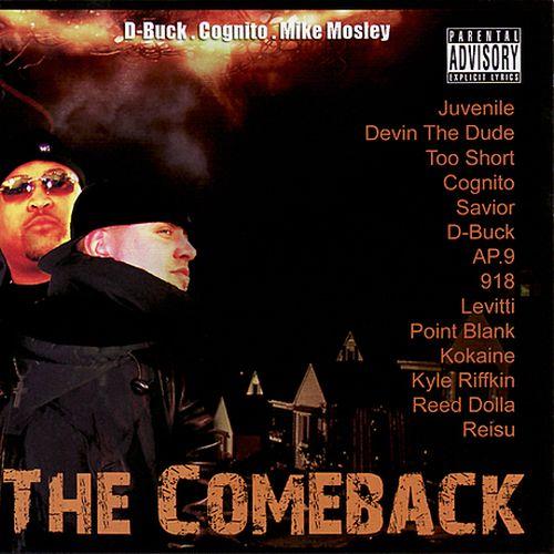 D-Buck, Cognito & Mike Mosley – The Comeback