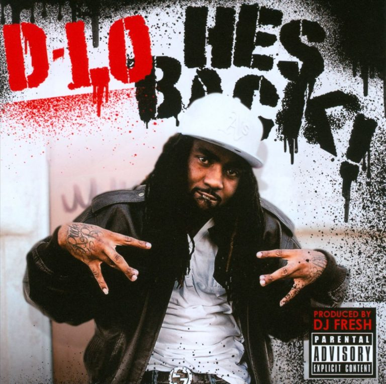 D-Lo – He's Back!