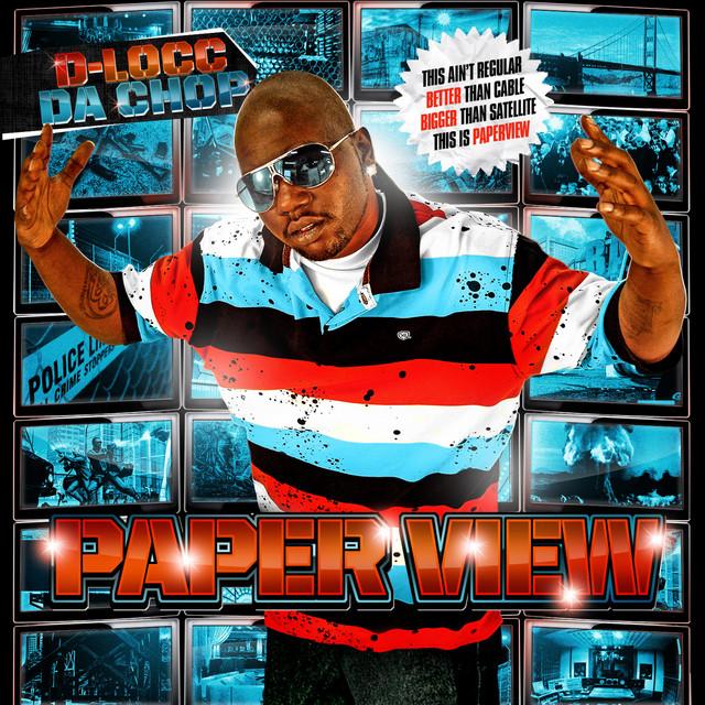 D-Locc Da Chop – Paperview