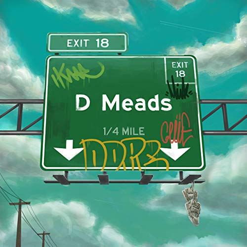 D Meads – Exit 18 (Deluxe Version)