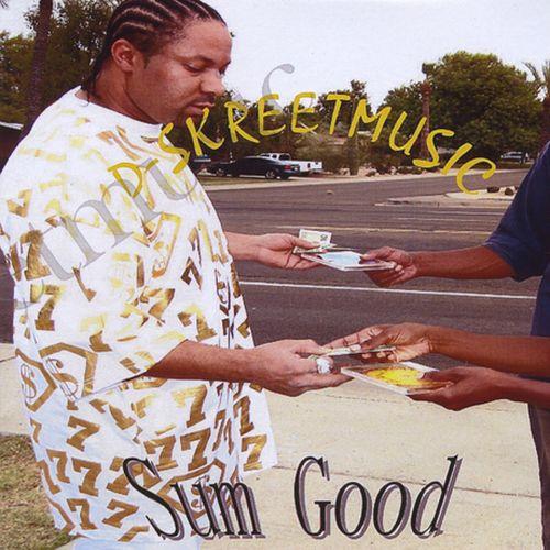 D-Skreetmusic - Sum Good