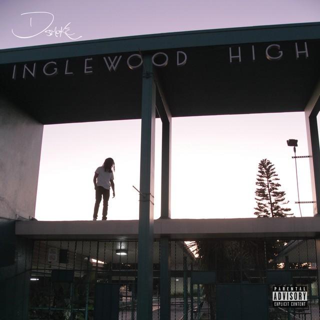 D Smoke – Inglewood High
