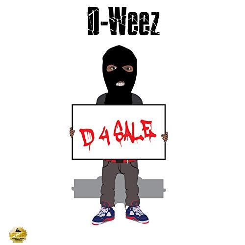 D-Weez – D 4 Sale